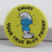 Vintage Smurf Pin - Smurf Your True Blue Friend - Celluloid Pin