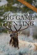 Elmer Keithand039s Big Game Hunting By Keith Elmer