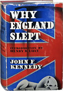 John F Kennedy / Why England Slept First Edition 1940