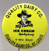 1950s Hopalong Cassidy Ice Cream Quality Dairy St. Louis Cowboy Pinback Button