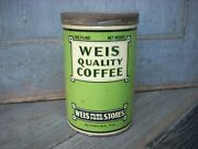 Antique Vintage Weis Quality Coffee Tin Can Weis Pure Food Stores Sunbury Pa