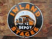 24 Round Authentic Original 1920 Inland Depot Stages Bus Line Porcelain Sign
