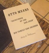 Otto Mears Pathfinder Of The San Juan Williamson 1986 Free Us Shipping Colorado