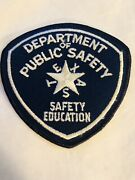 Texas Dept. Of Public Safety Highway Patrol Safety Education Patch