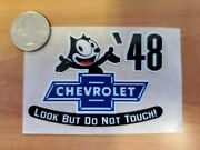 And03948 Felix The Cat Chevrolet Look But Do Not Touch Inside The Glass Die Cut Decal