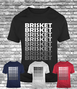 Brisket Smoke Smokin Meat Lovers Everyday Bbq Barbeque Babecue Funny T-shirt Tee