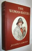 Joseph Lincoln The Woman-haters A Yarn Of Eastboro Twin-lights 1911 1st Canadian