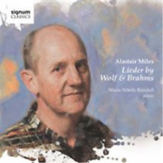 Alastair Miles Lieder By Wolf And Brahms Us Import Cd New