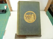 The Annals Of San Francisco By Frank Soule. 1st Edition. 1855 Original Binding