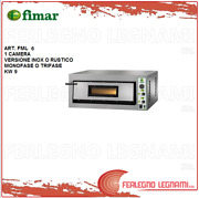 Oven Elett. For Pizz. 9kw 1 Camera 3ph Or 1ph Stainless Or Rustic Fimar Fml 6