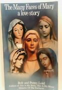 The Many Faces Of Mary A Love Story Book By Bob And Penny Lord New