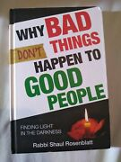 Why Bad Things Don't Happen To Good People - By Rabbi Shaul Signed