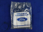 91 92 Mustang New Ford Childseat Locking Clip Kit F03b-54610d86-ab P59