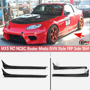 For Mazda Mx5 Nc Ncec Roster Miata Frp Gvn Style Side Skirt Extension Parts 2pcs