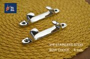 316 Stainless Cleat Line Straight 5andrdquo Bow Chock 2 Pcs