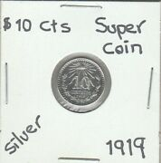 Mexico 10 Cts Super Nice Silver Coin Year 1919