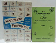 American Silver Manufacturers Their Marks Trademarks And 400 Trademarks On Glass