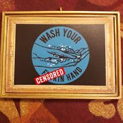 Wash Your Fuin Hands Uncensored Christmas Ornament/magnet/dhm/wall Art
