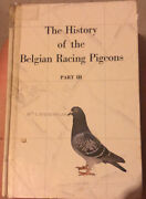 The History Of Belgian Racing Pigeons Part Lll By Jules Gallez