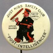 1930and039s Just Kids Safety Club Officer Branner Seattle P-i Comic Pinback Button