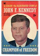 John F. Kennedy Champion Of Freedom Worden And Childs Very Good