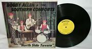 Bobby Allen And The Southern Comforts North Side Tavern Lp Rimrock Rare Country