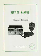 Copy Eci Courier Classic 23 Channel Cb Radio Service Manual With Schematic