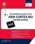 The Definitive Guide To The Arm Cortex-m3 By Joseph Yiu 2009 Trade Paperback