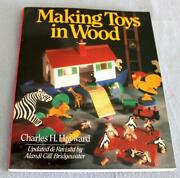 Making Toys In Wood By Charles H. Hayward - Paperback - Excellent Condition