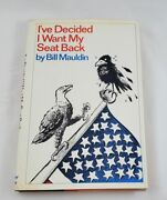 Iand039ve Decided I Want My Seat Back Bill Mauldin Signed First Edition