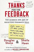Autographed Thanks For The Feedbackscience And Art Of Receiving Feedback Well