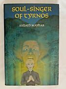 Soul-singer Of Tyrnos Hardcover Book By Ardath Mayhar - 1st Edition 1981