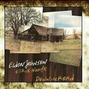 Eldon Johnson And True North-down The Road Us Import Cd New