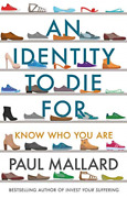 Mallard Paul-an Identity To Die For Know Who You Are Uk Import Book New