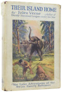 Jules Verne / Their Island Home The Later Adventures Of The Swiss Family 1st Ed
