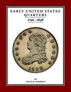 Early United States Quarters 1796-1838 Cover All Years Us New Book Great Gift