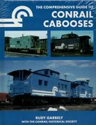 Comprehensive Guide To Conrail Cabooses