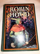 Vintage Collectible Robin Hood Hc Book Henry Gilbert July 1912 Art Illustrated