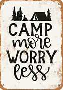 Metal Sign - Camp More Worry Less -- Vintage Look
