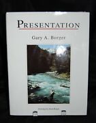 Presentation Signed 1st Gary Borger Angler Fly Fishing Reference Tying Casting