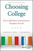 Choosing College How To Help People Of All Ages Make Better Decisions About...