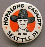 Vintage Original Hopalong Cassidy In Seattle P.i . 2 Celluloid Pinback Button