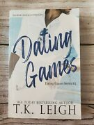 Dating Games By T.k. Leigh Signed Trade Paperback