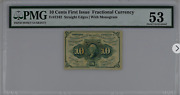 10 Cents 1st Issue Fractional Currency Straight Edge W/ Monogram Fr1242 Pmg 53