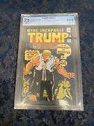 Incapable Trump 1 Comic Book Nycc Exclusive 7.5 Cbcs Signed X2