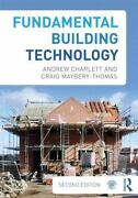 Fundamental Building Technology By Craig Maybery-thomas And Andrew J....