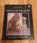 Switch On The Night By Ray Bradbury- Pictures By Leo And Diane Dillon - Hardback
