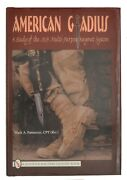American Gladius A Study Of The M-9 Multi-purpose Bayonet System By Mack A....