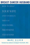 `silver Marc/ Smith Frede...-breast Cancer Husband Us Import Book New