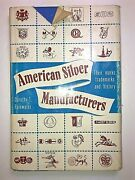 American Silver Manufacturers By Rainwater 1st Ed. 1966 Marks Trademarks History